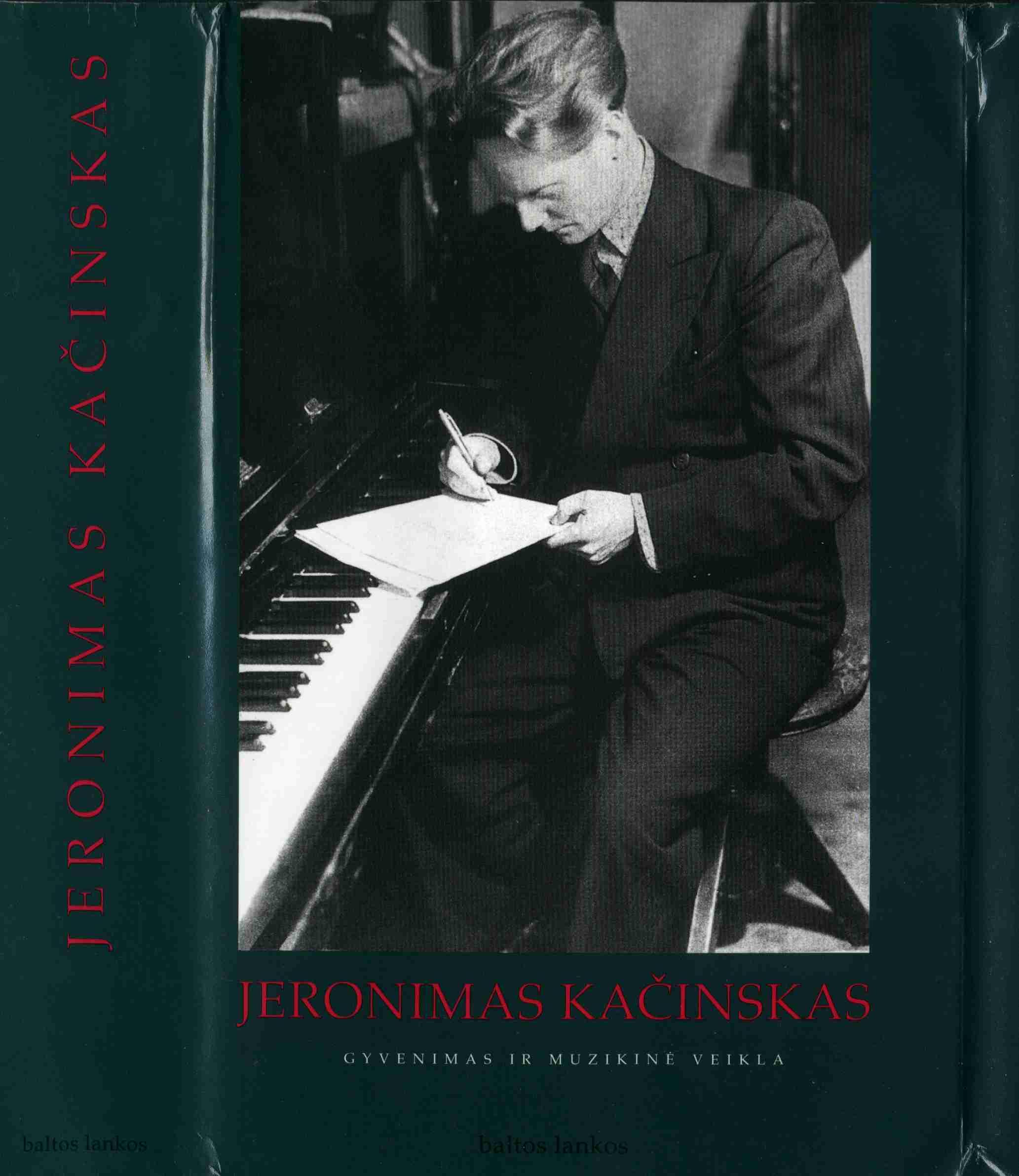 The Works of Jeronimas Kacinskas